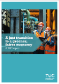 A Just transition to a greener, fairer economy