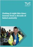 Getting it right this time: lessons from a decade of failed austerity