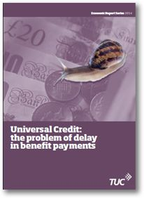 Universal Credit: Solving the problem of delay in benefit payments