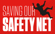 Saving our Safety Net campaign