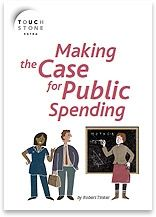 Making the Case for Public Spending - Touchstone Extra
