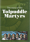 The Story of the Tolpuddle Martyrs