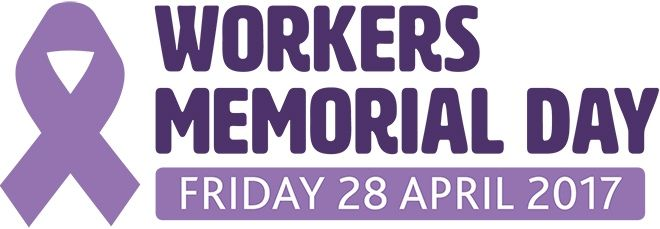 International Workers' Memorial Day 2017