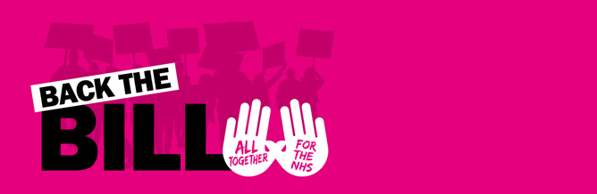 All Together For The NHS: Back The Bill