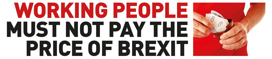 Working people must ot pay the price of Brexit