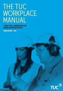 The TUC Workplace Manual 2016