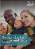 Better Jobs for Mums and dads