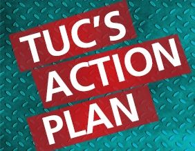 TUC's action plan