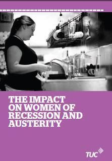 The impact on women of recession and austerity